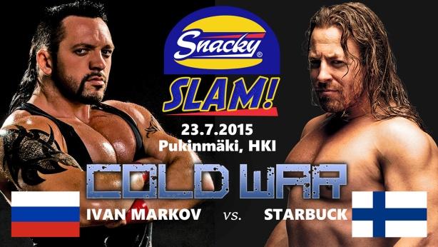 KYLMÄSOTA Snacky Slam 2015