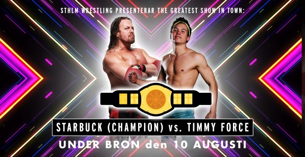 StarBuck vs Timmy Force Valhalla Nordic title match Iron Man